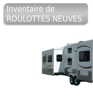 Inventaire de roulottes neuves